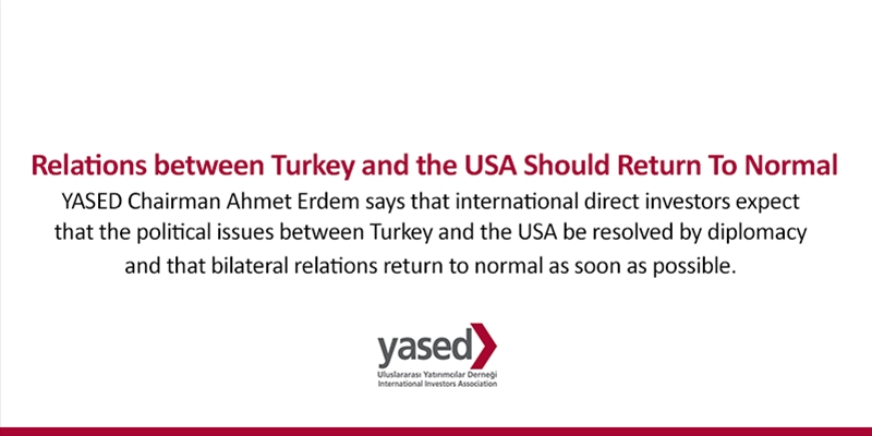 Relations between Turkey and the USA Should Return To Normal